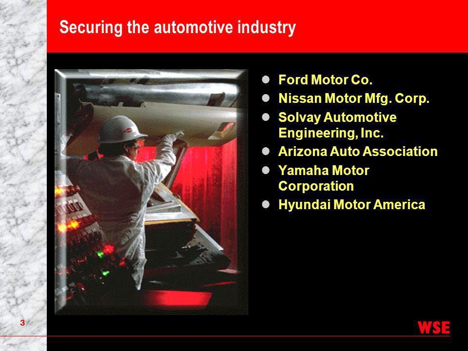 3 Securing the automotive industry Ford Motor Co.Nissan Motor Mfg.
