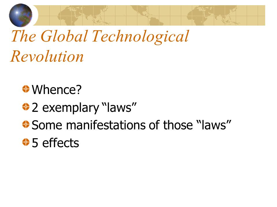 The Global Technological Revolution Whence.