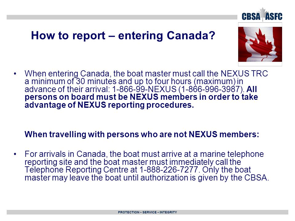 How to report – entering Canada.