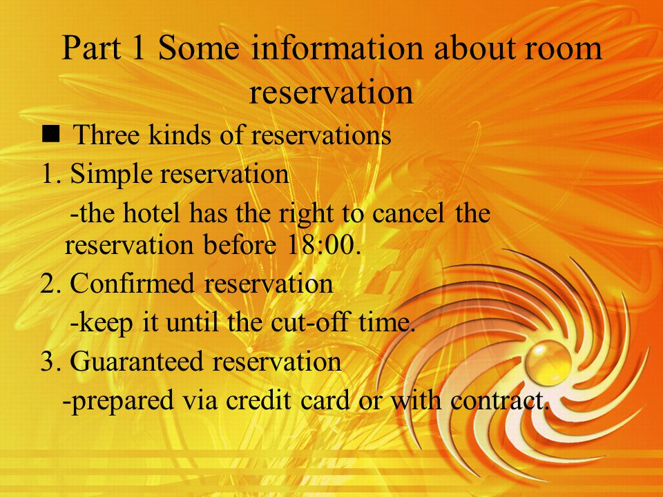 The procedure of room reservation 1.Guests identity 2.