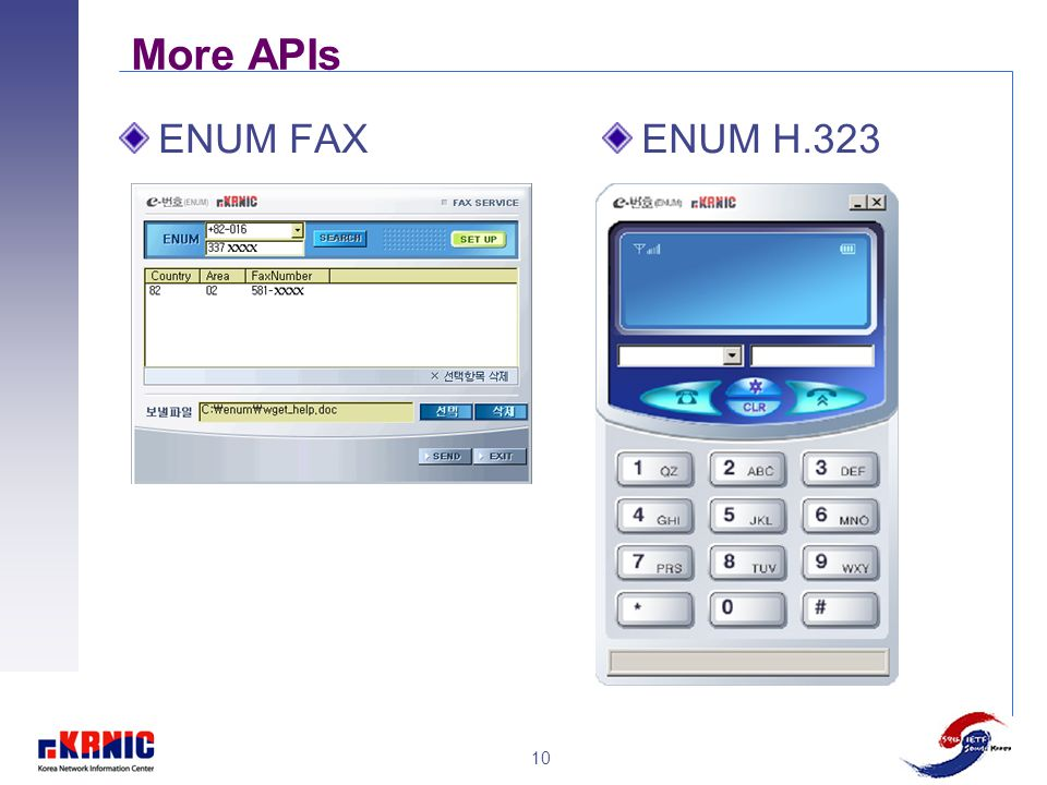 10 More APIs ENUM FAXENUM H.323