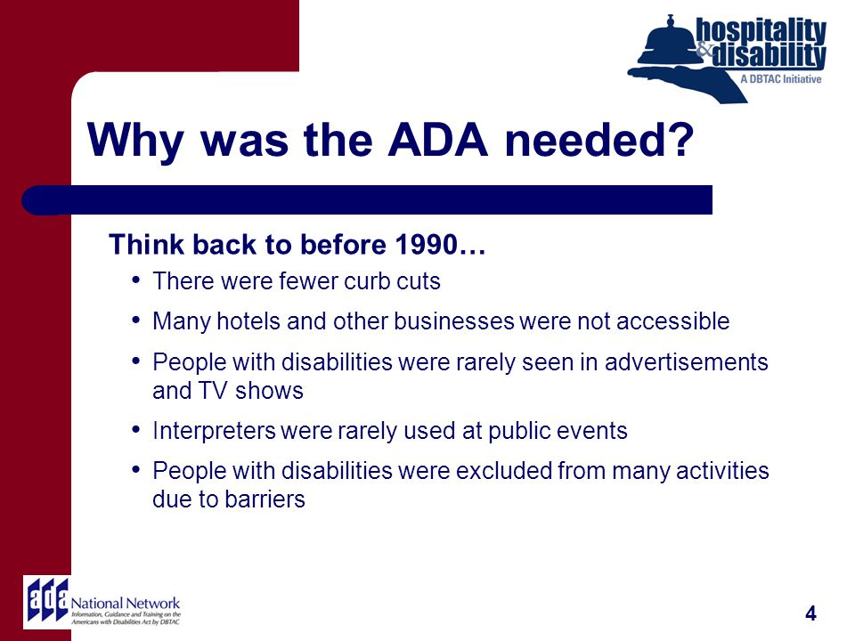 Why was the ADA needed.