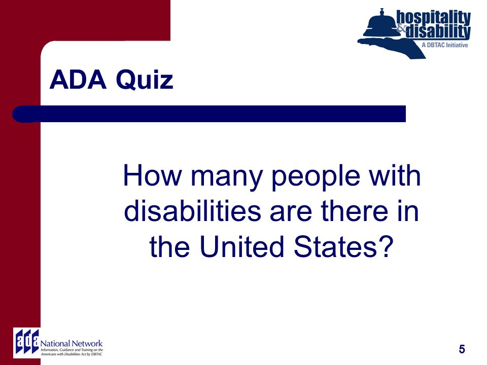 ADA Quiz 5 How many people with disabilities are there in the United States?