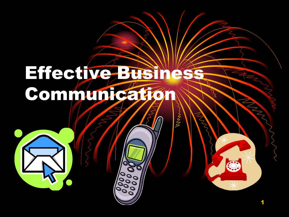 1 Effective Business Communication