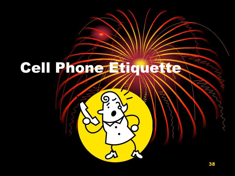 38 Cell Phone Etiquette
