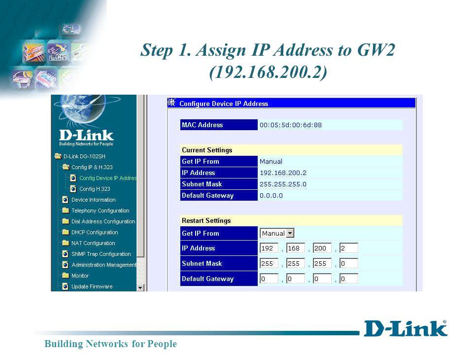 Building Networks for People Step 2. SelectNo GateKeeper Mode