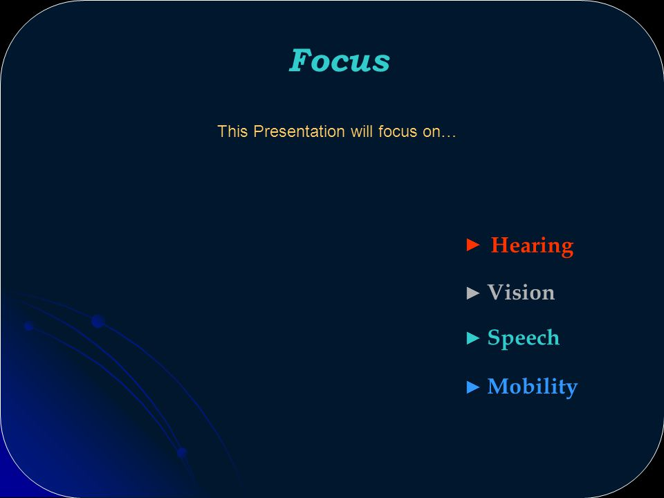 Assistive Technologies Tucson, Arizona for Special Needs Vision Speech Mobility Hearing