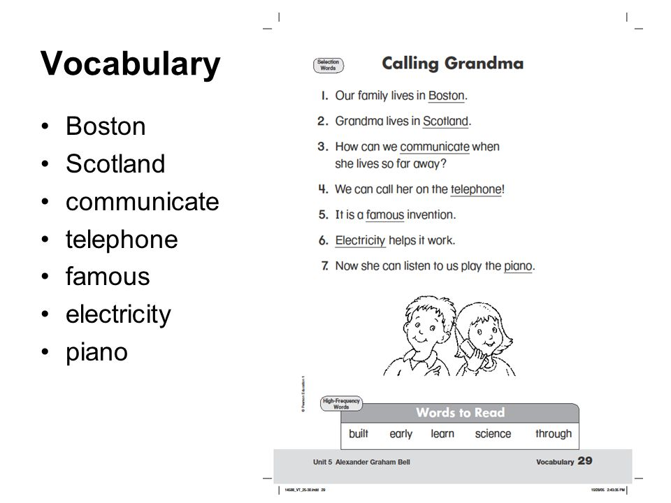 One of the best ways to send someone a message is to use the telephone. What do we know about how a telephone works? We are going to read about the ma