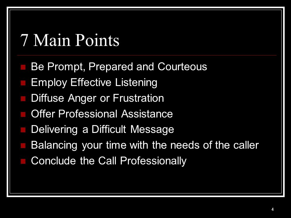 5 Be Prompt, Prepared & Courteous Be Prompt: Answer phone on 1 st ring Be ready to pay attention Use consistent greeting ( Good Morning Los Rios...