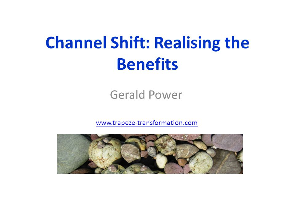 The White Paper The aim of the white paper was to challenge some myths about channel shift and explain why….