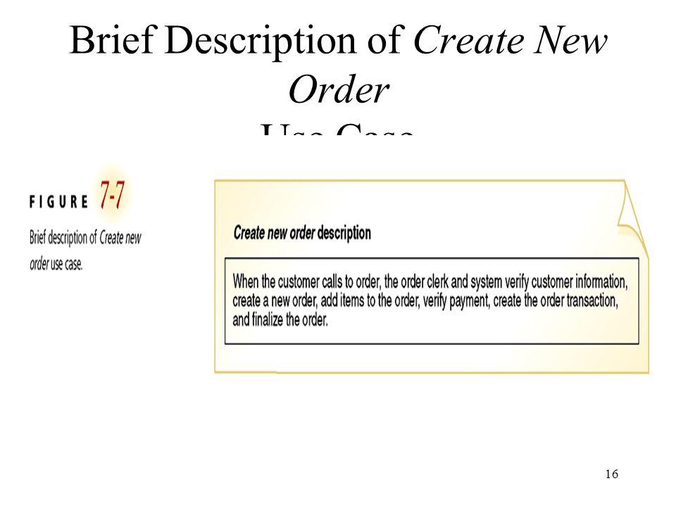 16 Brief Description of Create New Order Use Case