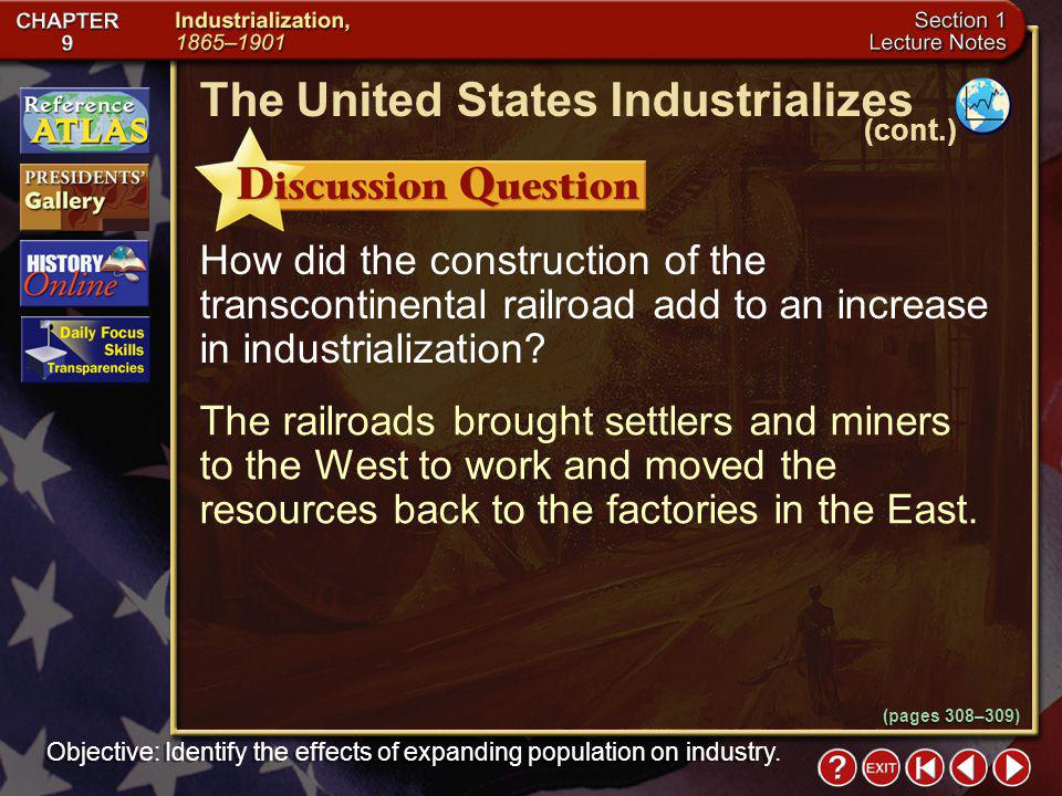 Section 1-8 How did the construction of the transcontinental railroad add to an increase in industrialization.