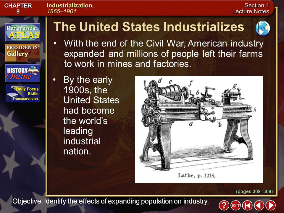 By the early 1900s, the United States had become the worlds leading industrial nation.