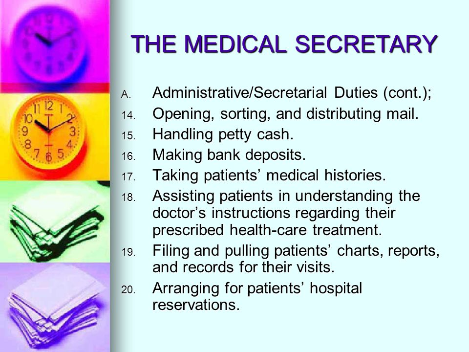 THE MEDICAL SECRETARY Medical ethics and the Law (cont.): Oath of Hippocrates (400 B.C) has been taken by physicians for centuries and remains an inspiration to the physicians of today.