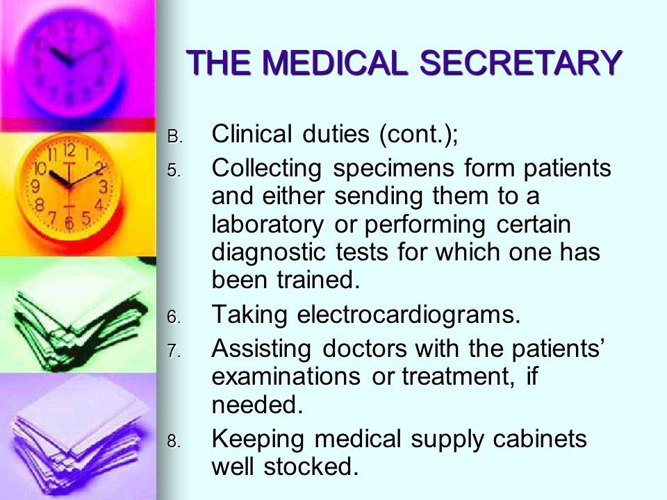 THE MEDICAL SECRETARY Qualifications for medical secretary depend: 1.