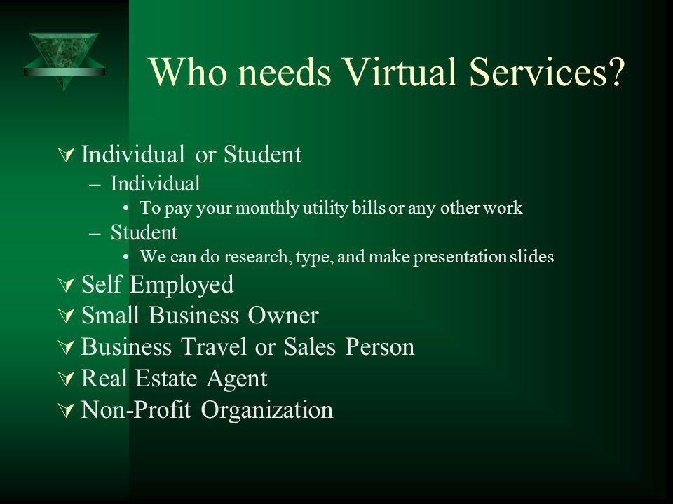 Who needs Virtual Services.