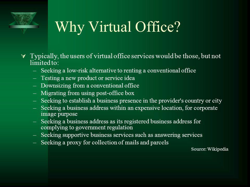 Why Virtual Office.