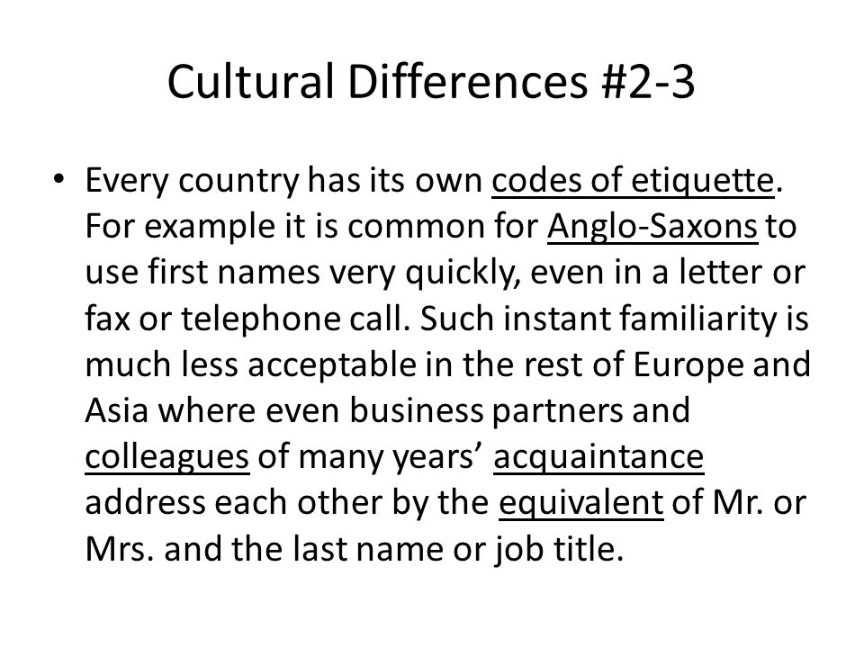 Cultural Differences #2-3 Every country has its own codes of etiquette.
