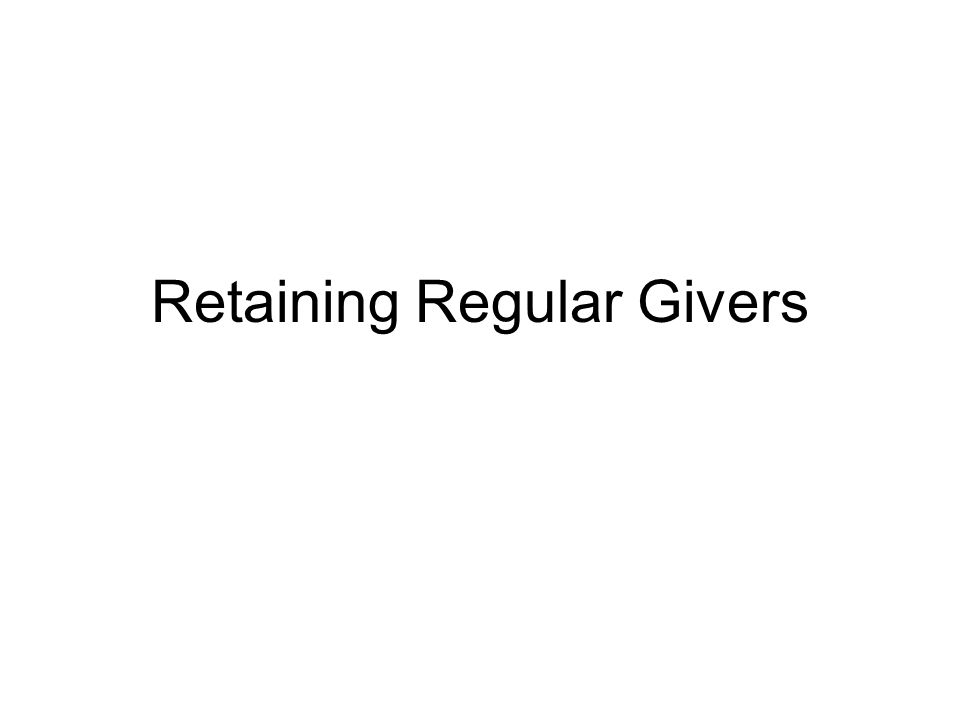 Retaining Regular Givers