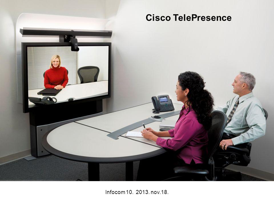 Infocom 10. 2013. nov.18. Cisco TelePresence