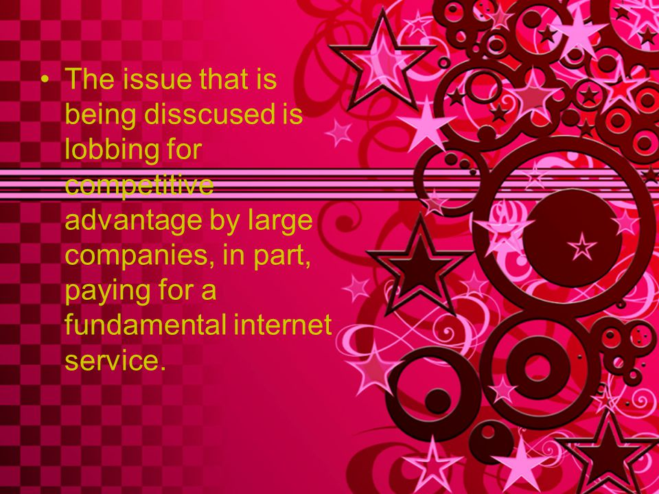 The issue that is being disscused is lobbing for competitive advantage by large companies, in part, paying for a fundamental internet service.
