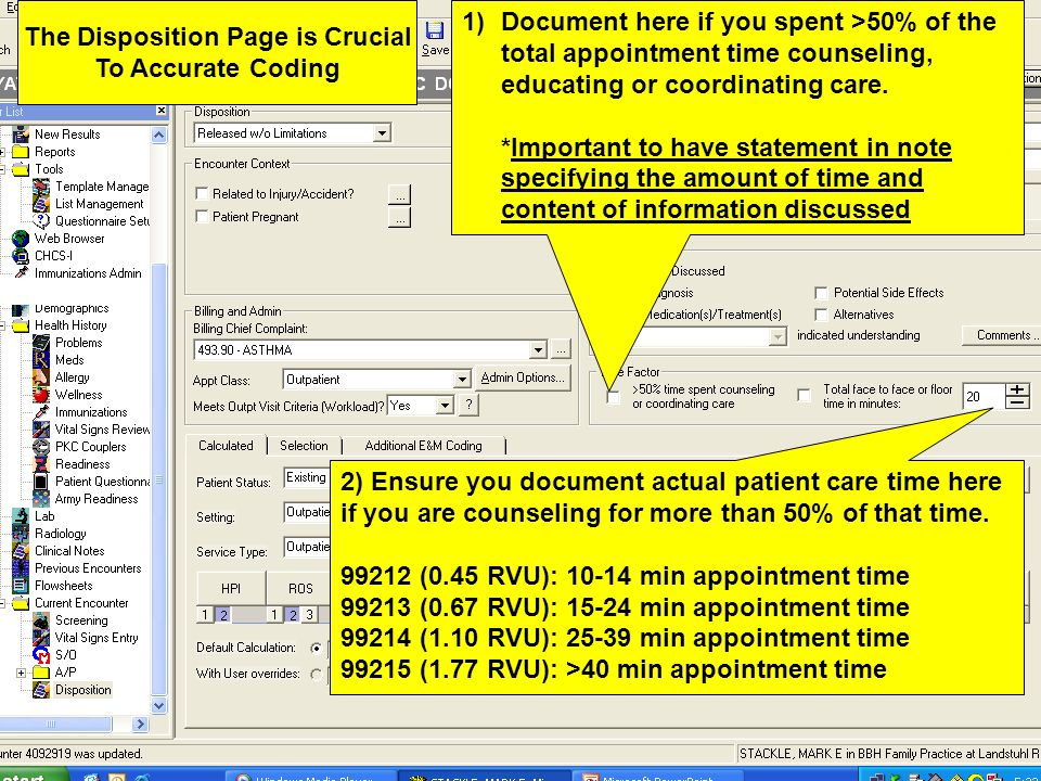 1)There are different E&M codes for new vs existing patient with different RVUs.