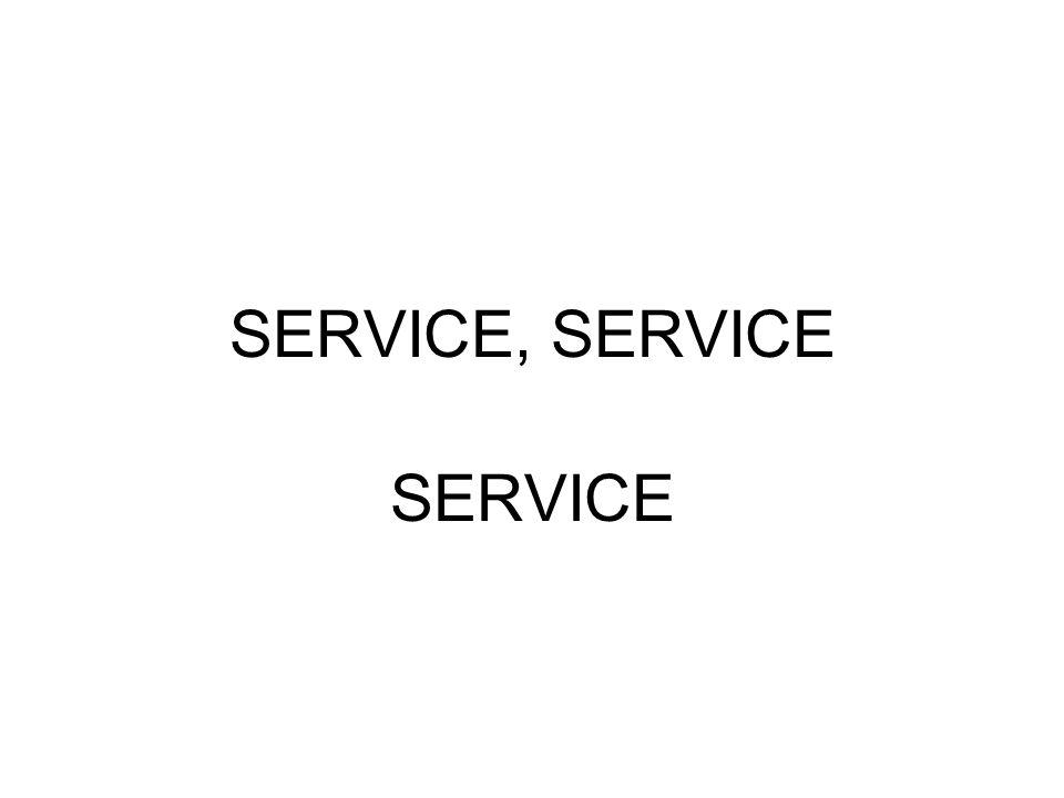 SERVICE, SERVICE SERVICE