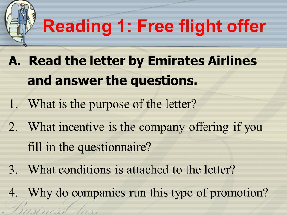 Reading 1: Free flight offer A.Read the letter by Emirates Airlines and answer the questions.