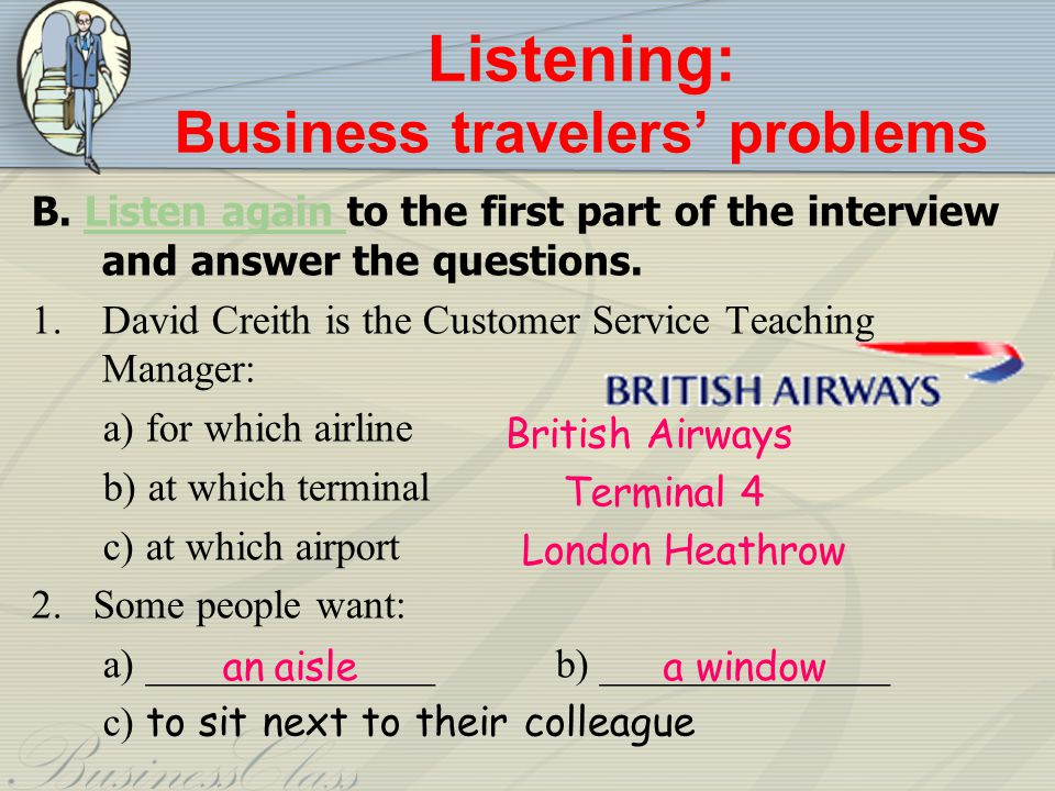 Listening: Business travelers problems B.