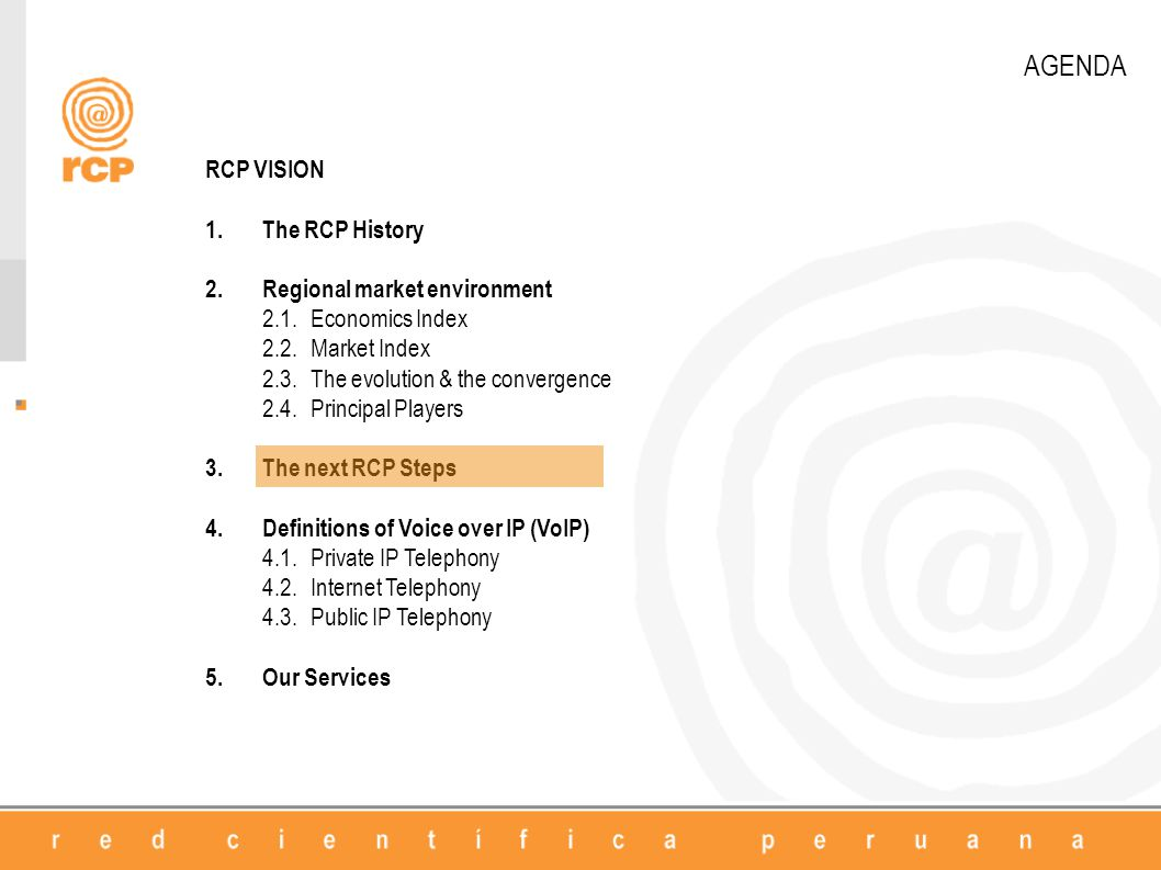 AGENDA RCP VISION 1.The RCP History 2.Regional market environment 2.1.Economics Index 2.2.Market Index 2.3.The evolution & the convergence 2.4.Princip