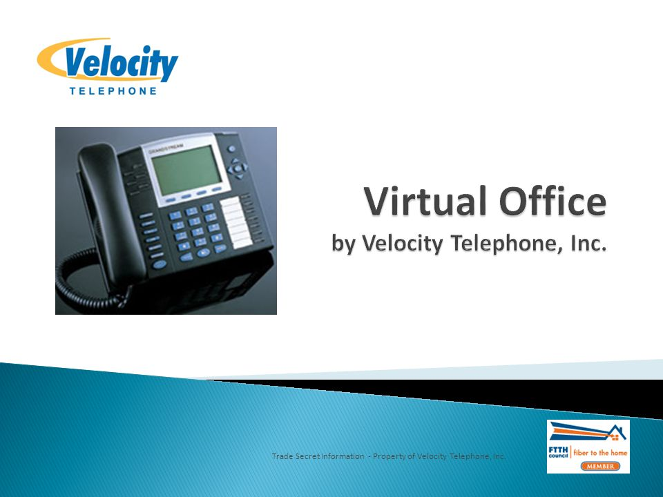 Trade Secret Information - Property of Velocity Telephone, Inc.