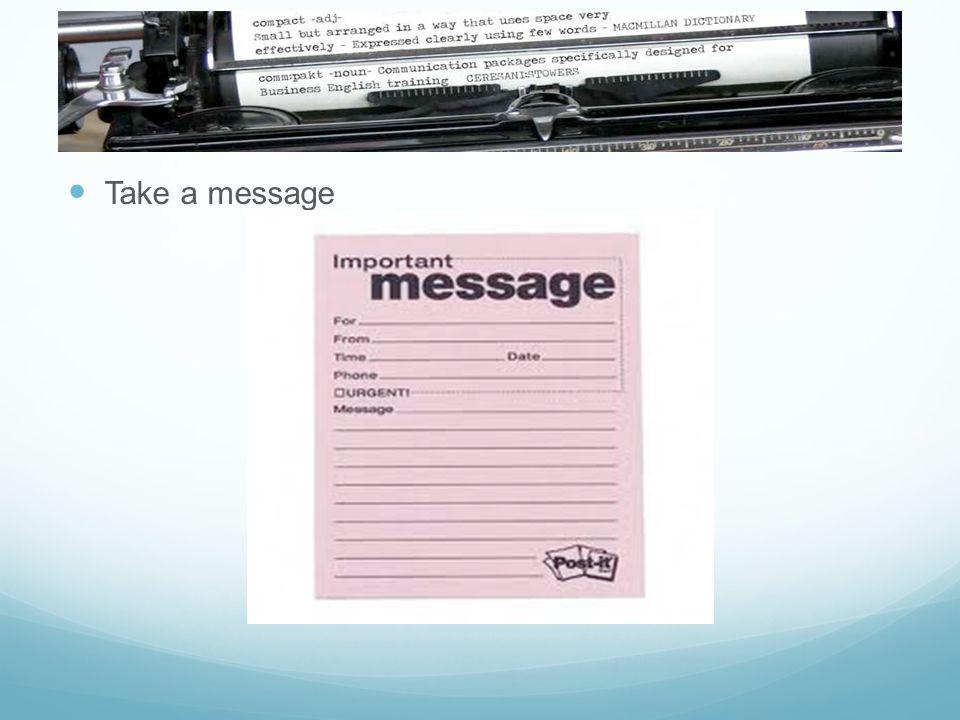 Take a message