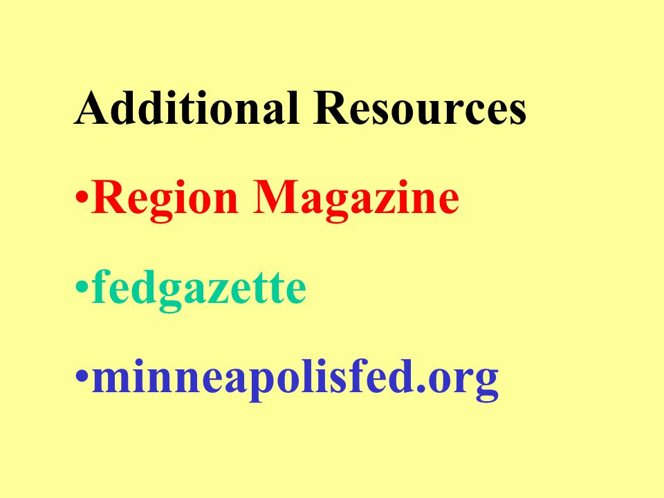Additional Resources Region Magazine fedgazette minneapolisfed.org