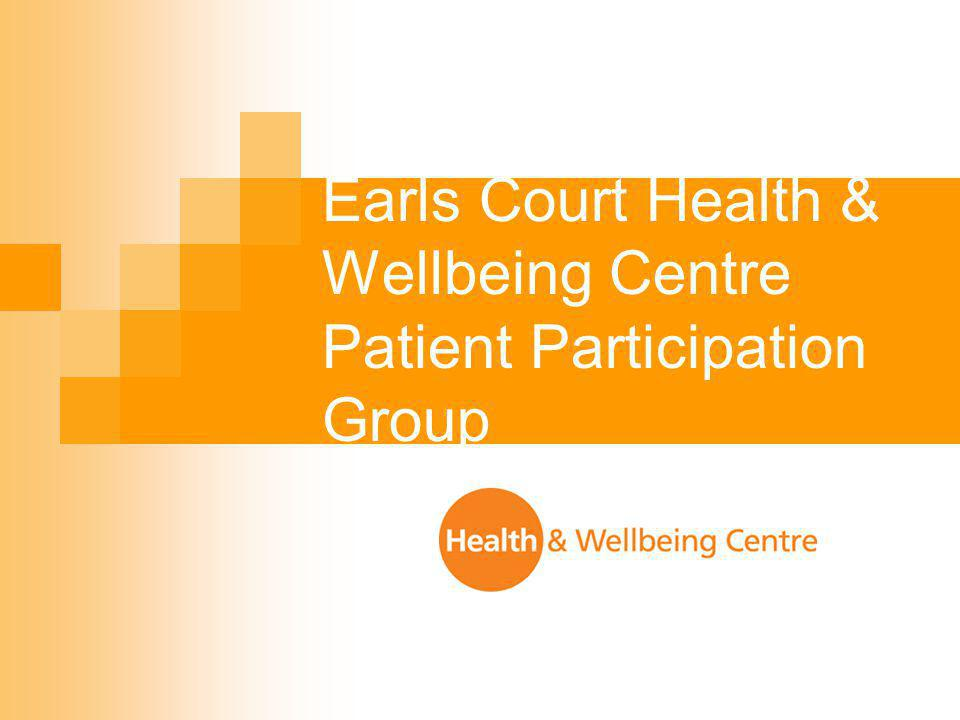 Earls Court Health & Wellbeing Centre Patient Participation Group
