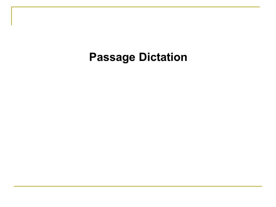 Passage Dictation