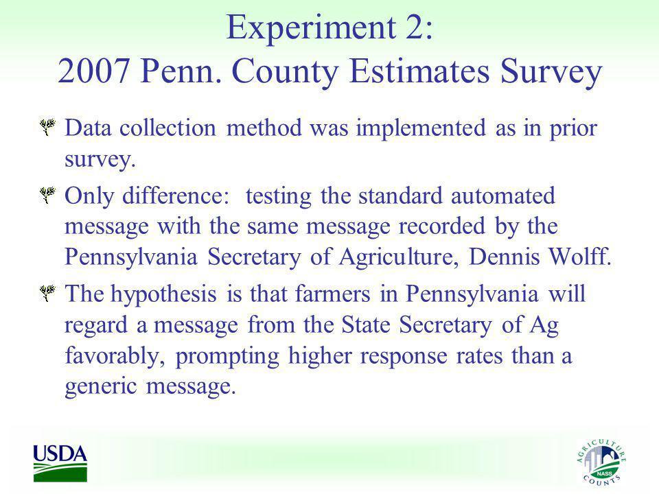 Experiment 2: 2007 Penn.