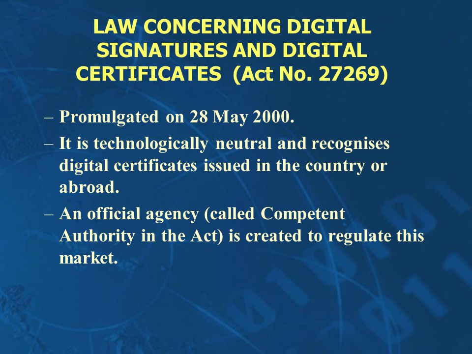 LAW CONCERNING DIGITAL SIGNATURES AND DIGITAL CERTIFICATES (Act No.
