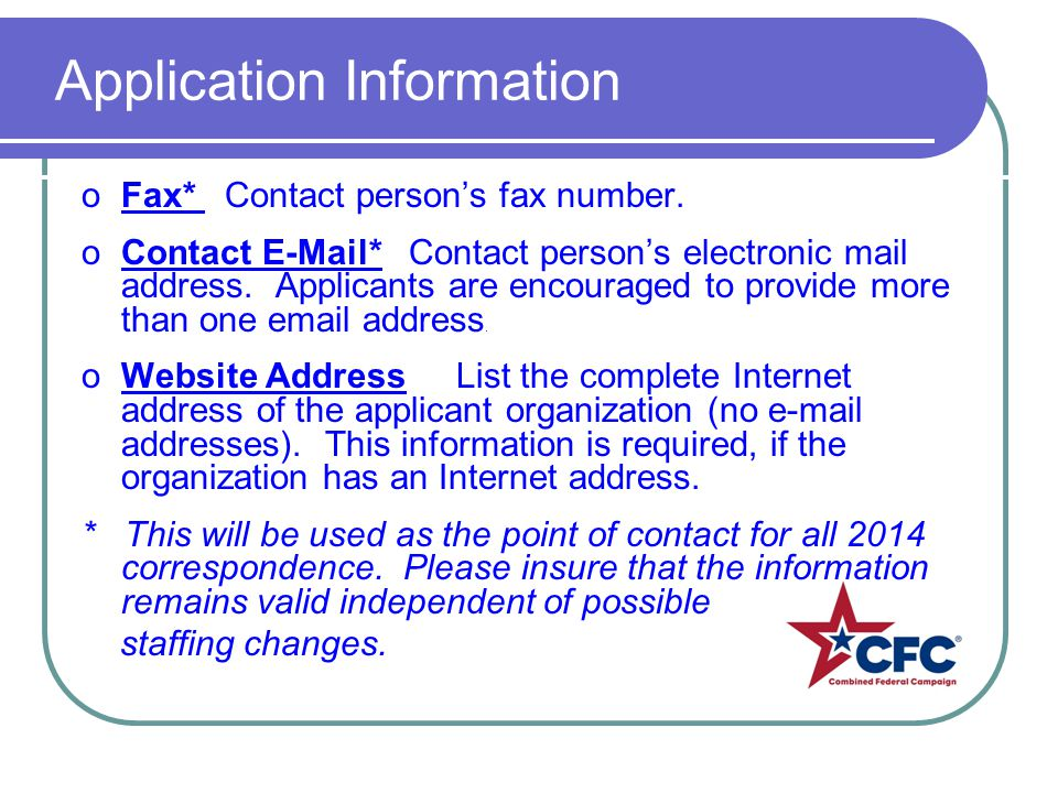 Application Information oFax* Contact persons fax number.