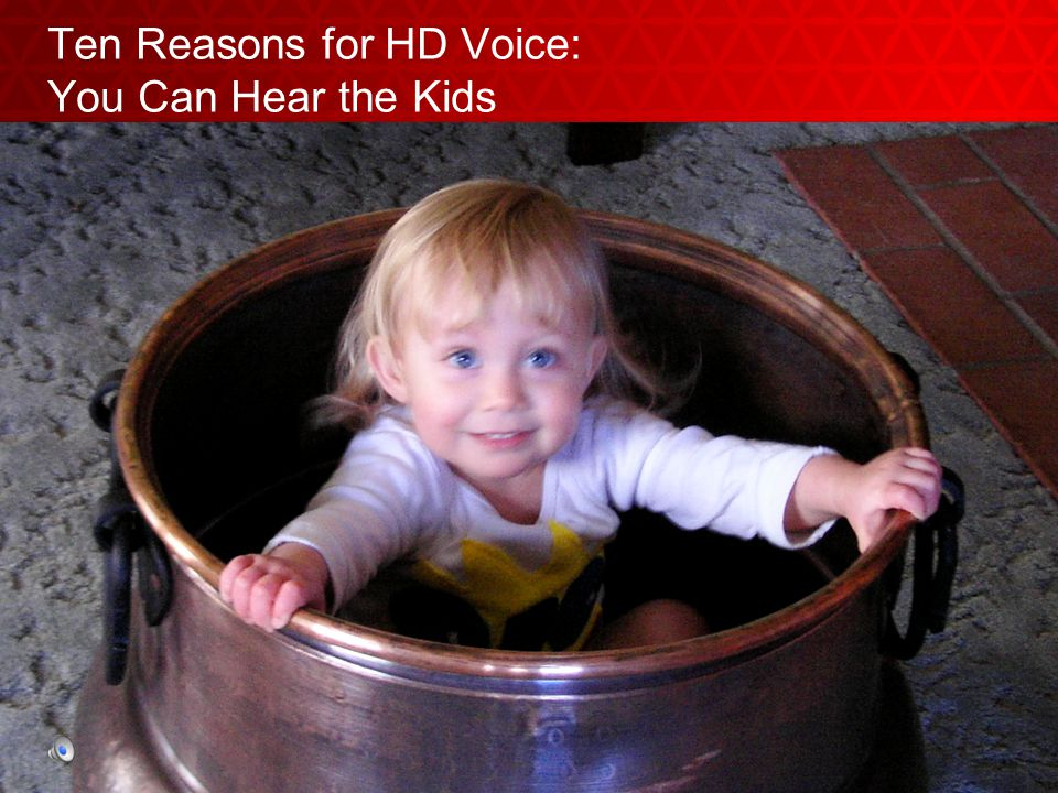 Ten Reasons for HD Voice: You Can Hear the Kids