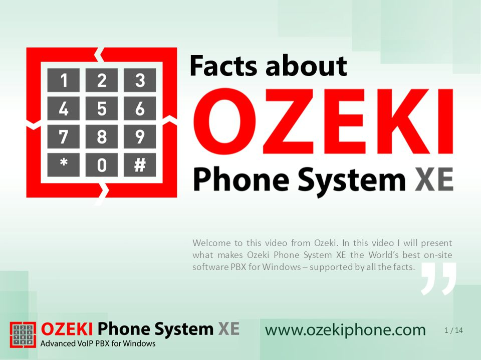 OZEKI Phone System XE that integrates well into a Windows office environment, that provides outstanding performance, high quality, and offers a way to connect to existing IT systems, such as CRM, Workflow Management and company Databases.