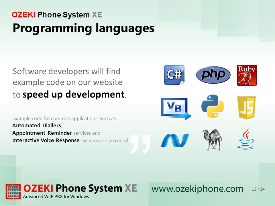 OZEKI Phone System XE Example code for common applications, such as Automated Diallers, Appointment Reminder services and Interactive Voice Response systems are provided.