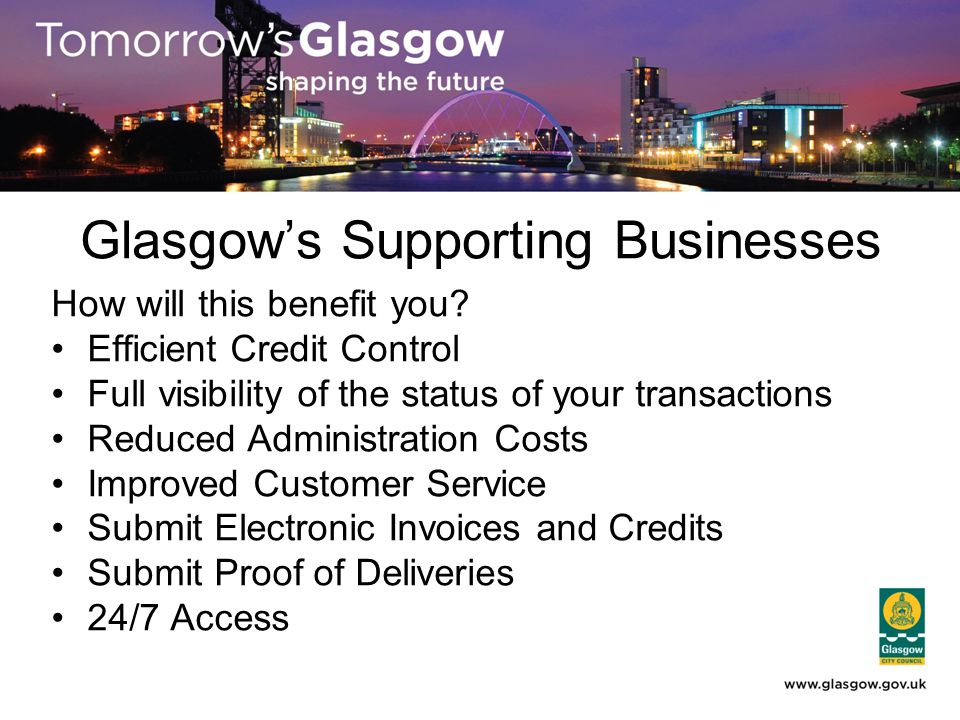 Glasgows Supporting Businesses How will this benefit you.
