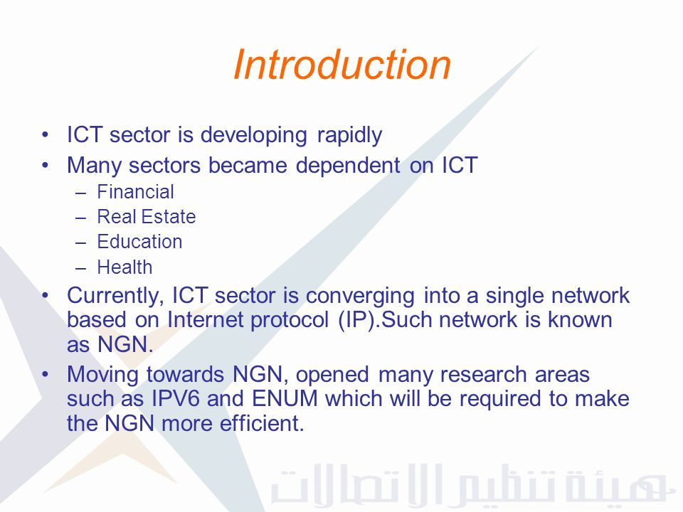 ICT sector is developing rapidly Many sectors became dependent on ICT –Financial –Real Estate –Education –Health Currently, ICT sector is converging i