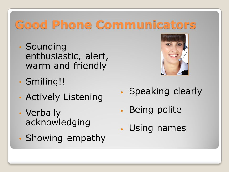 Nature of Communication The telephone as a Communication Tool Good and Poor Telephone Communicators Factors of Voice Active Listening Steps to an Incoming Call – How Good Are You.