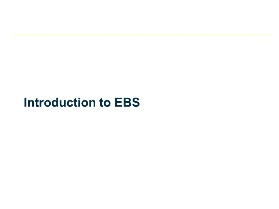 Introduction to EBS