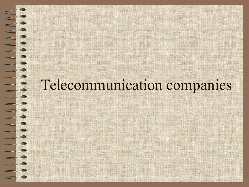 Telecommunication companies