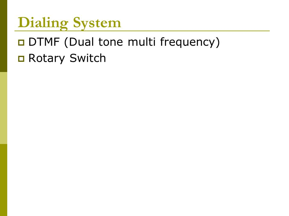 Dual Tone Multi-frequency 1 1 2 2 3 3 4 4 5 5 6 6 7 7 8 8 9 9 # # 0 0 * * Baris 1 [697 Hz] Baris 2[770 Hz] Baris 3[852 Hz] Baris 4[941 Hz] Kolom 1 [1209 Hz] Kolom 2 [1336 Hz] Kolom 3 [1477 Hz]