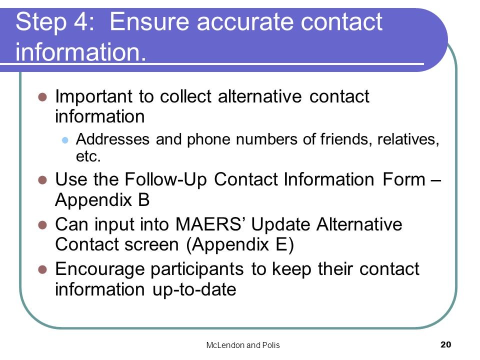 McLendon and Polis20 Step 4: Ensure accurate contact information.