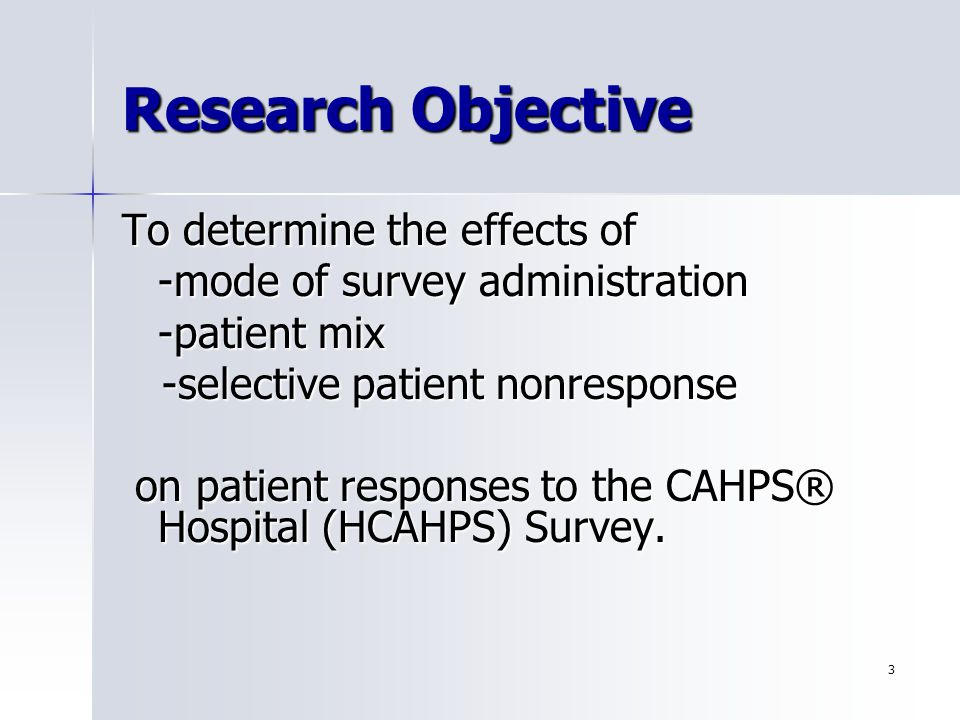 14 Conclusions Because a hospitals choice of vendor or survey mode may be confounded with factors related to underlying quality, an external mode experiment was necessary to estimate mode effects for subsequent fieldings of the survey.