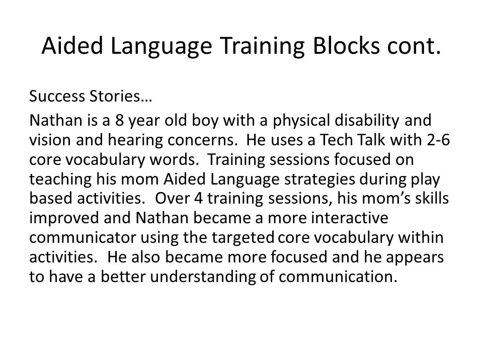 Aided Language Training Blocks cont.